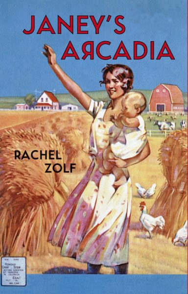 Rachel Zolf, Janey's Arcadia